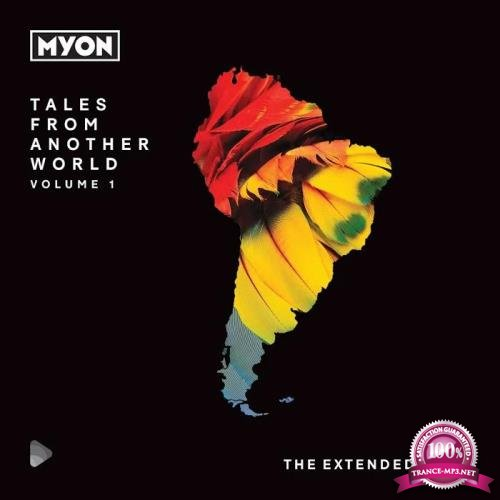 Tales From Another World Volume 01 South America (The Extended Mixes Part2) (2019)
