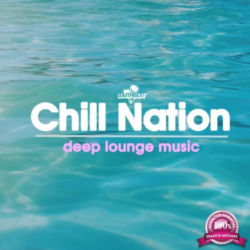 Chill Nation Deep Lounge Music (2019)