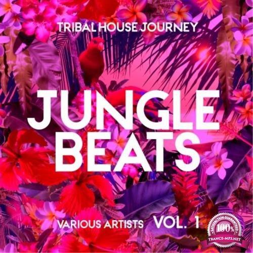 Jungle Beats (Tribal House Journey), Vol. 1 (2019)