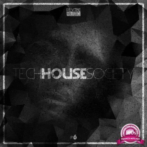 Revibe Music - Tech House Society, Vol. 6 (2019)