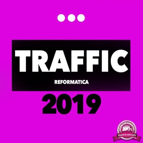 Reformatica - Traffic 2019 (2019)