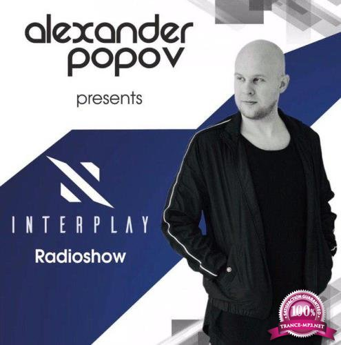 Alexander Popov - Interplay Radioshow 255 (2019-08-05)