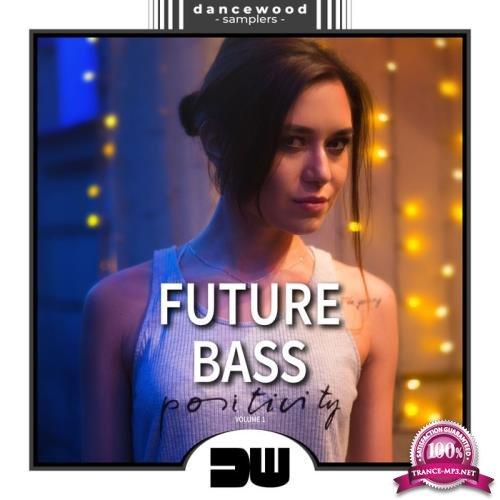 Future Bass, Vol. 1 (Positivity) (2019)