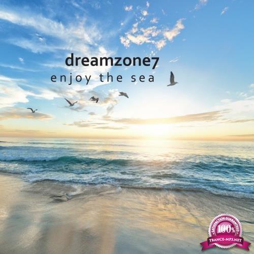Dreamzone7 - Enjoy The Sea (2019)
