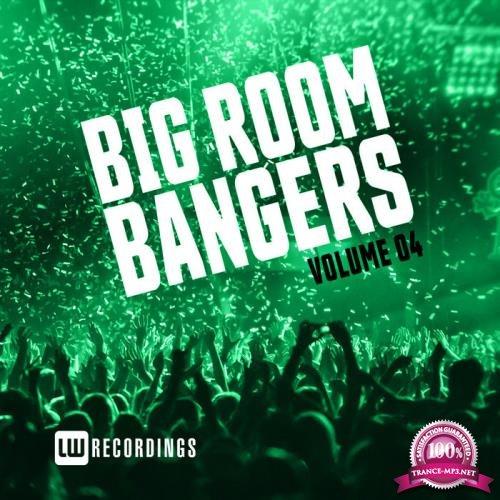 Big Room Bangers, Vol. 04 (2019)
