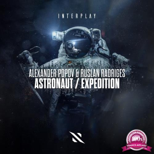 Alexander Popov & Ruslan Radriges - Astronaut / Expedition (2019)