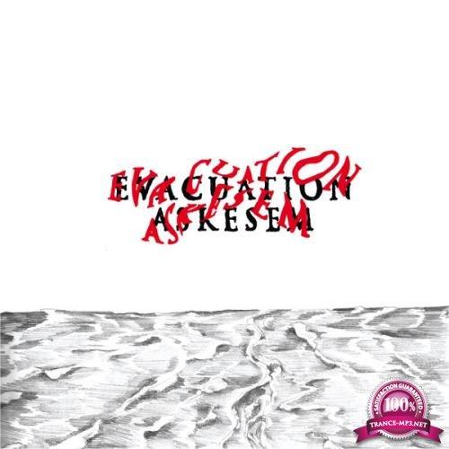 asKesem - Evacuation (2019)
