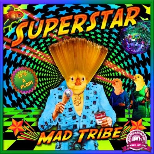 Mad Tribe - Superstar (2019)