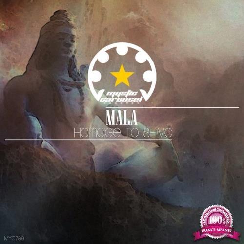 MALA (HU) - Homage to Shiva (2019)