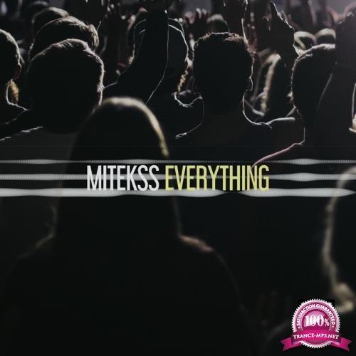 Mitekss - Everything (2019)