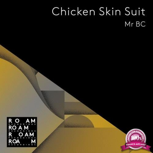 Mr BC - Chicken Skin Suit (2019)
