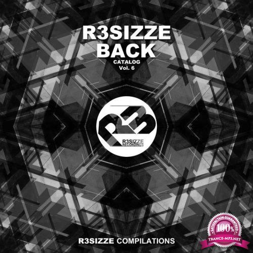 R3sizze Back Catalog, Vol. 6 (2019)