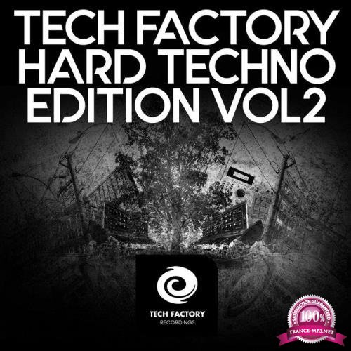 Tech Factory Hard Techno Edition, Vol. 2 (2019)