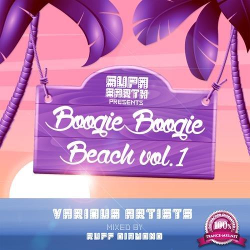 Ruff Diamond - Boogie Boogie Beach Volume One (2019)