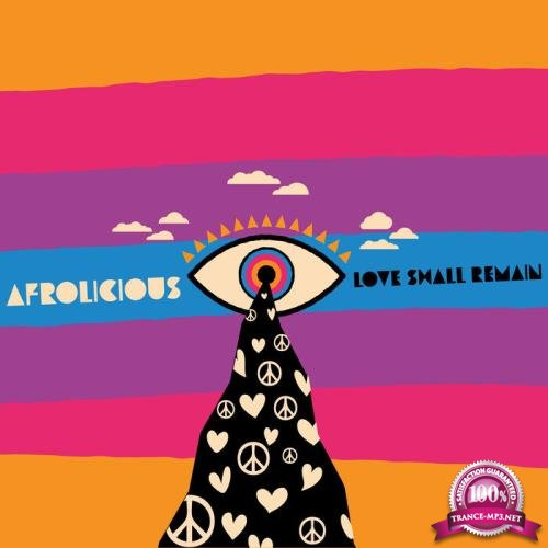 Afrolicious - Love Shall Remain (2019)