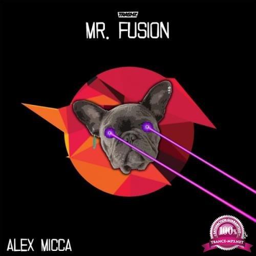 Alex Micca - Mr. Fusion (2019)