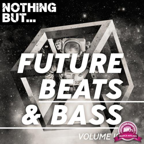 Nothing But... Future Beats & Bass, Vol. 12 (2019)