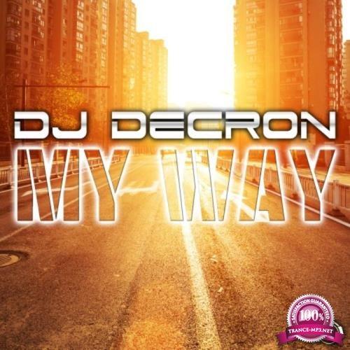 DJ Decron - My Way (2019)