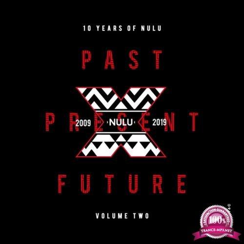 10 Years of NuLu, Vol. 02 (2019)