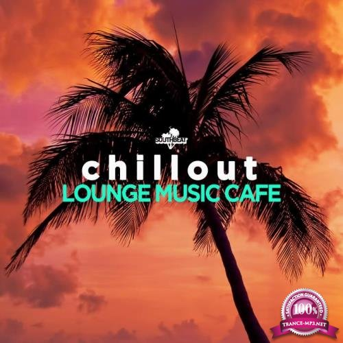 Chillout: Lounge Music Cafe (2019)