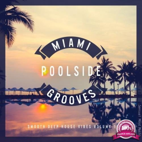 Miami Poolside Grooves, Vol. 15 (2019)