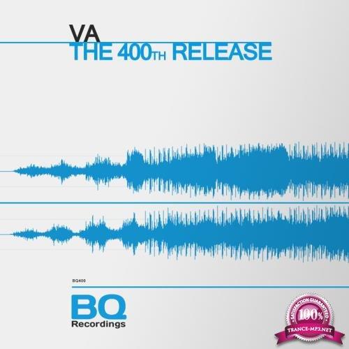 BQ Recordings - The 400th Release [BQ 400] (2019) FLAC
