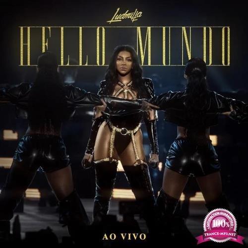 Ludmilla - Hello mundo (Ao vivo) (2019)