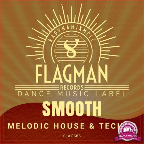 Smooth Melodic House & Techno (2019)