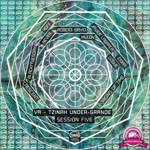 Tzinah Under-Grande Session Five (2019)