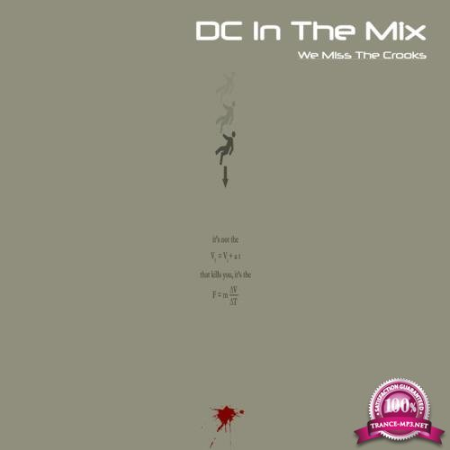 DC In The Mix - We Miss the Crooks (2019)