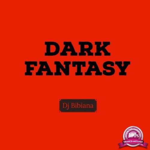 Dj Bibiana - Dark Fantasy (2019)
