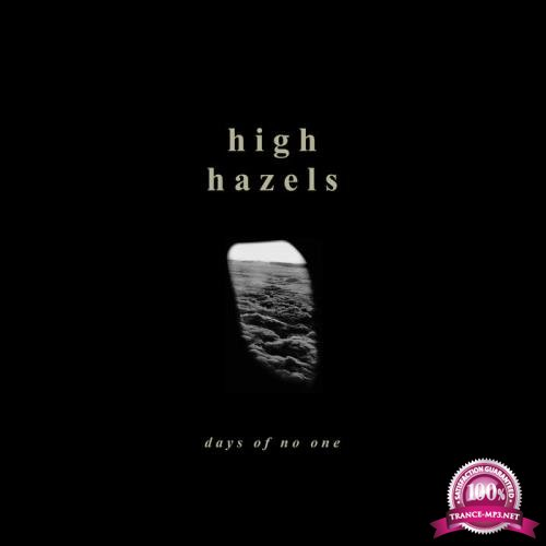 High Hazels - Days of No One (2019)