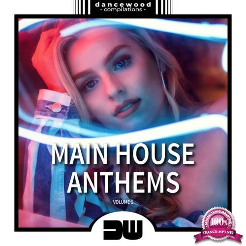 Main House Anthems, Vol. 1 (2019)