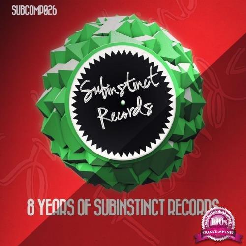 8 Years of Subinstinct Records (2019)