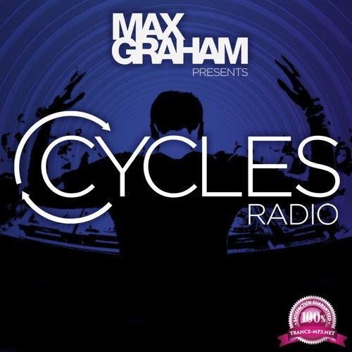 Max Graham - Cycles Radio 318 (2019-08-16)