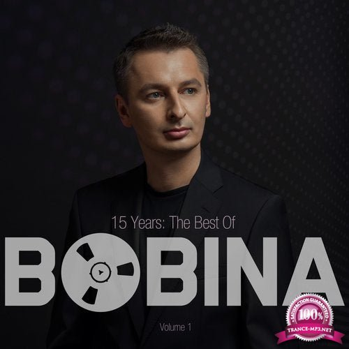Bobina - 15 Years The Best Of Vol. 1 (2019) FLAC