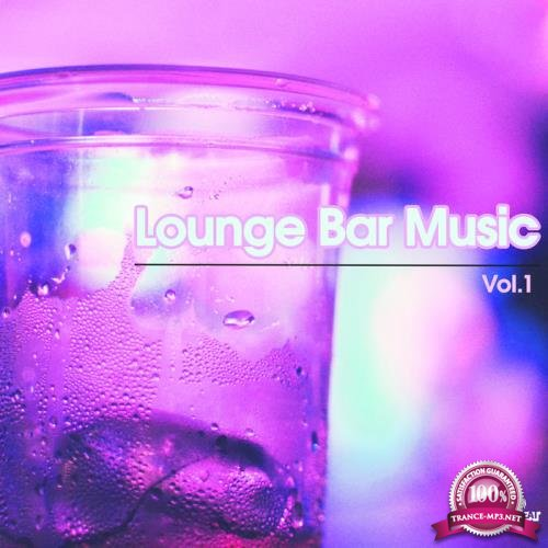 Lounge Bar Music, Vol. 1 (2019)