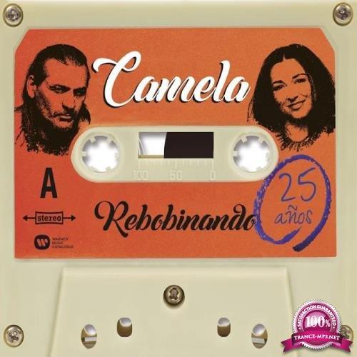 WM Spain: Camela - Rebobinando (25 Anos) (2015)