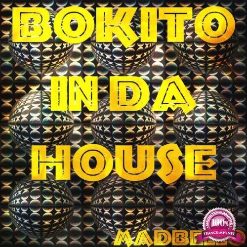 Madbello - Bokito In Da House (Mix) (2019)
