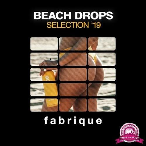 Fabrique Recordings - Beach Drops Selection '19 (2019)