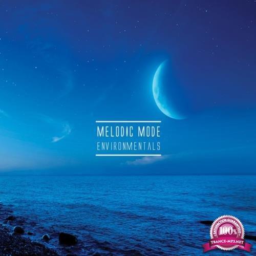 Melodic Mode - Environmentals (2019)