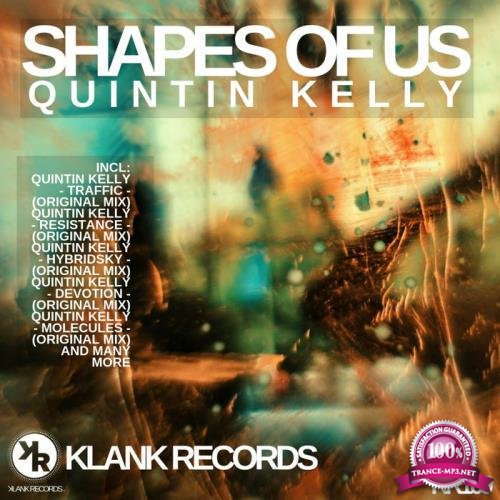 Quintin Kelly - Shapes of Us (2019)