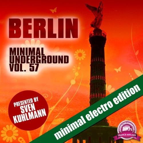 Berlin Minimal Underground, Vol. 57 (2019)