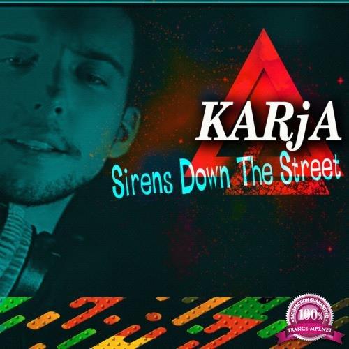KARjA - Sirens Down the Street (2019)