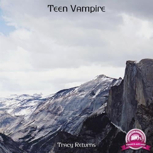 Tracy Returns - Teen Vampire (2019)