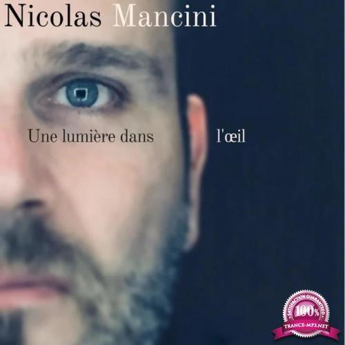 Nicolas Mancini - Une Lumiere Dans Loeil (2019)