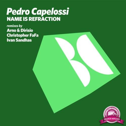 Pedro Capelossi - Name Is Refraction (2019)