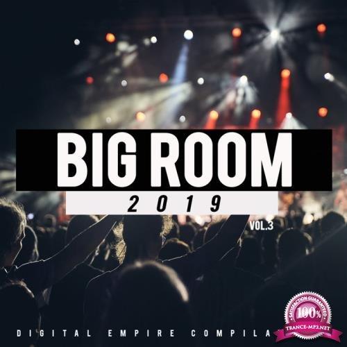 Big Room 2019, Vol. 3 (2019)