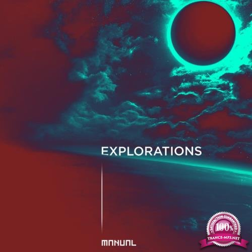 Manual Music - Explorations (2019)