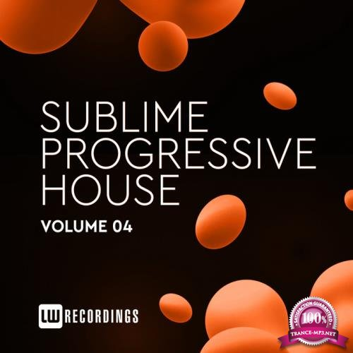 Sublime Progressive House, Vol. 04 (2019)